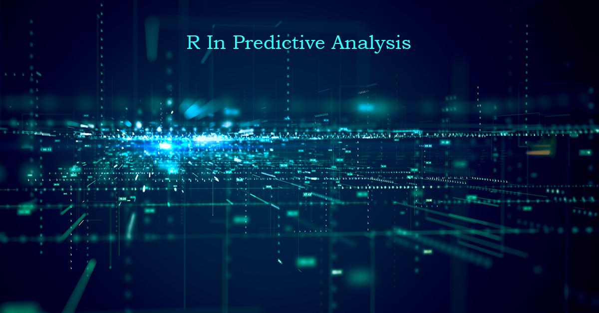 Predictive Analysis using R